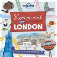 Lonely Planet Kinderreiseführer Komm mit nach London (Lonely Planet Kids) - Moira Butterfield