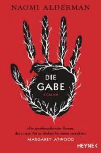 Die Gabe - Naomi Alderman