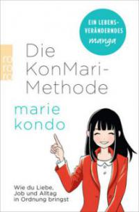 Die KonMari-Methode - Marie Kondo