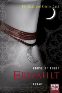 House of Night 03. Erwählt - P. C. Cast