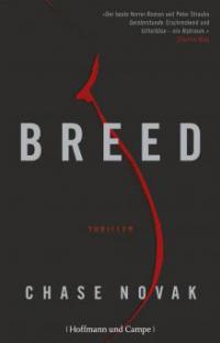 Breed, deutsche Ausgabe - Chase Novak