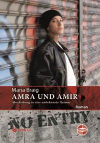 Amra und Amir - Abschiebung in eine unbekannte Heimat - Maria Braig
