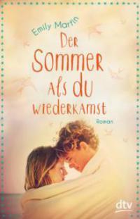 Der Sommer, als du wiederkamst - Emily Martin