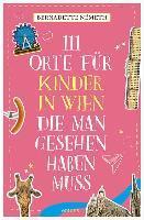 111 Orte für Kinder in Wien, die man gesehen haben muss - Bernadette Németh