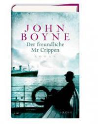 Der freundliche Mr. Crippen - John Boyne