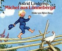 Michel aus Lönneberga - Astrid Lindgren, Björn Berg