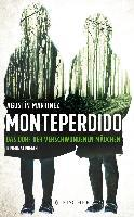 Monteperdido - Das Dorf der verschwundenen Mädchen - Agustín Martínez