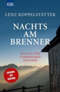 Nachts am Brenner - Lenz Koppelstätter