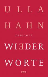 Wiederworte - Ulla Hahn