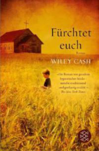 Fürchtet euch - Wiley Cash