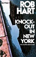 Knock-out in New York - Rob Hart