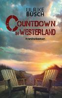 Countdown in Westerland - Ulrike Busch