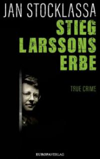 Stieg Larssons Erbe - Jan Stocklassa