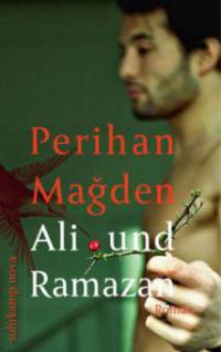Ali und Ramazan - Perihan Magden