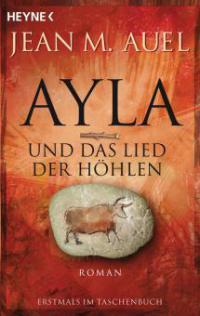Ayla und das Lied der Höhlen - Jean M. Auel