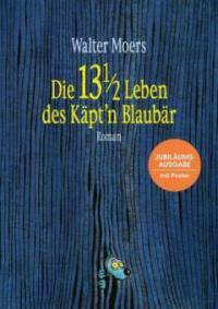 Die 13 1/2 Leben des Käpt'n Blaubär - Walter Moers