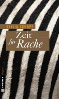 Zeit für Rache - Sylvia Schopf