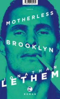 Motherless Brooklyn - Jonathan Lethem