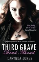 Third Grave Dead Ahead - Darynda Jones