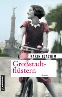 Großstadtflüstern - Karin Joachim