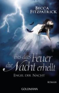 Engel der Nacht - Bis das Feuer die Nacht erhellt - Becca Fitzpatrick