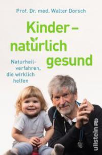 Kinder - natürlich gesund - Walter Dorsch