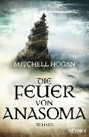 Die Feuer von Anasoma - Mitchell Hogan