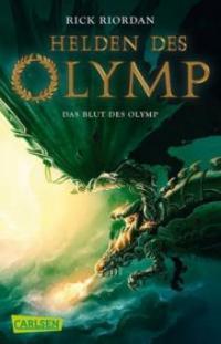 Helden des Olymp - Das Blut des Olymp - Rick Riordan