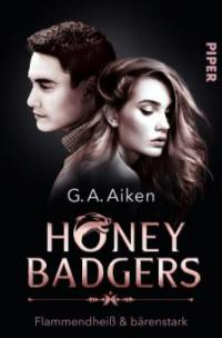 Honey Badgers - G. A. Aiken