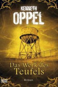 Das Werk des Teufels - Kenneth Oppel