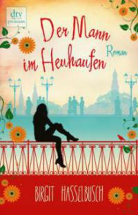 Der Mann im Heuhaufen - Birgit Hasselbusch