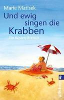 Und ewig singen die Krabben - Marie Matisek