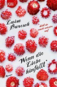 Wenn die Liebe hinfällt - Luisa Buresch