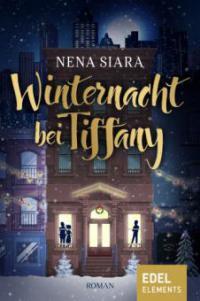 Winternacht bei Tiffany - Nena Siara