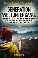 Generation Weltuntergang - Stefan Bonner, Anne Weiss