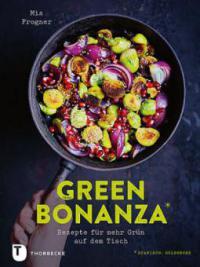 Green Bonanza - Mia Frogner