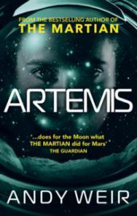 Artemis - Andy Weir