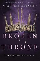Broken Throne - Victoria Aveyard