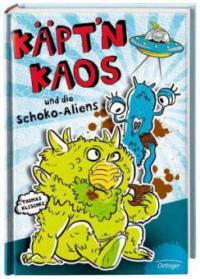 Käpt'n Kaos 01 und die Schoko-Aliens - Thomas Klischke