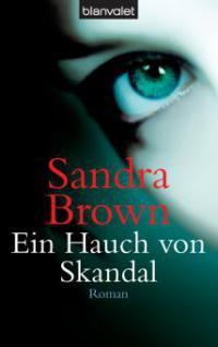 Ein Hauch von Skandal - Sandra Brown