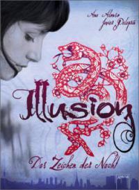 Illusion - Das Zeichen der Nacht - Ana Alonso, Javier Pelegrin