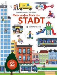 Mein großes Buch der Stadt - Anne-Sophie Baumann