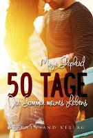50 Tage: Der Sommer meines Lebens - Maya Shepherd