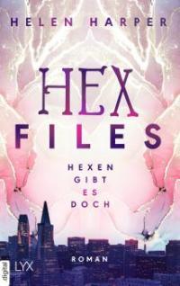 Hex Files - Hexen gibt es doch - Helen Harper