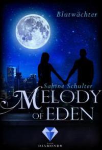 Melody of Eden 2: Blutwächter - Sabine Schulter