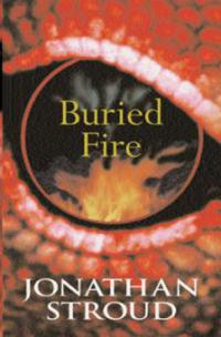Buried Fire - Jonathan Stroud