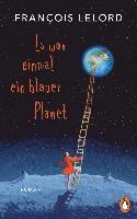 Es war einmal ein blauer Planet - François Lelord