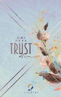 Trust Him - Sara Pepe