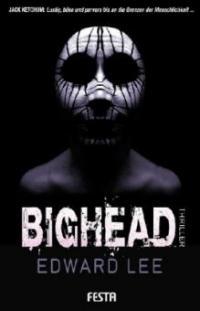 Bighead - Edward Lee