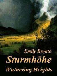 Sturmhöhe - Wuthering Heights - Emily Brontë